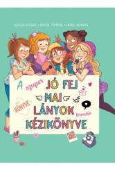 A szuper jó fej lányok kreatív kézikönyvek - Elfoglaltság. Infók, tippek, játék, kihívás