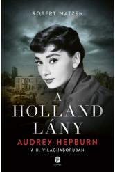 A holland lány - Audrey Hepburn a második világháborúban