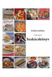 Kalória tudatos - Több, mint szakácskönyv