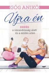 Újra én - Edzés a várandósság alatt és a szülés után