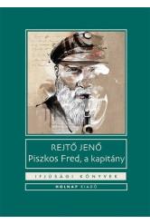 Piszkos Fred, a kapitány - Ifjúsági könyvek