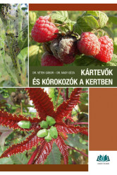 Kártevők és kórokozók a kertben - Károsítók azonosítása és a védekezés lehetőségei (3. kiadás)