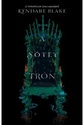 A sötét trón - Három sötét korona 2.