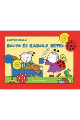 Bogyó és Babóca beteg (új kiadás)