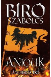 Anjouk II. - Lángmarta dél (új kiadás)