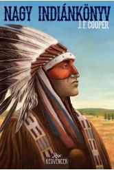 Nagy indiánkönyv - Régi kedvencek