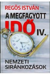 A megfagyott idő IV. - Nemzeti siránkozások