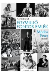 Egymillió fontos emlék - Módos Péter mesél