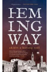 Akiért a harang szól - Hemingway életműsorozat