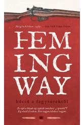 Búcsú a fegyverektől - Hemingway életműsorozat