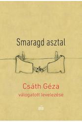Smaragd asztal - Csáth Géza válogatott levelezése