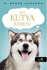 Egy kutya ígérete - Egy kutya négy élete