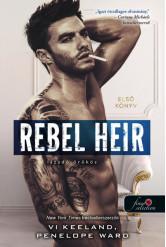 Rebel Heir - Lázadó örökös /Rush 1.