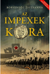 Az impexek kora (második, bővített kiadás)