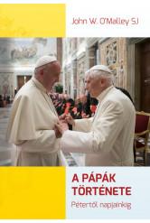 A pápák története - Pétertől napjainkig