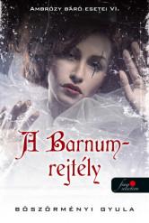 A Barnum-rejtély - Ambrózy báró esetei VI. (kemény)