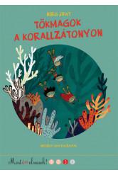 Tökmagok a korallzátonyon (3. kiadás)