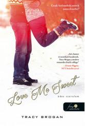 Love Me Sweet - Édes szerelem /Bell Harbor 3.