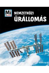 Nemzetközi Űrállomás - Mi MICSODA Különkiadás