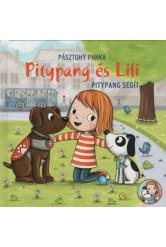 Pitypang és Lili - Pitypang segít (2. kiadás)