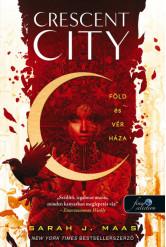 Föld és vér háza - Crescent City 1.
