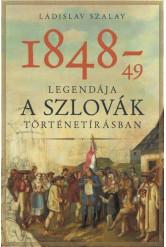 1848-49 mítosza a szlovák történetírásban