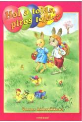 Hol a tojás, piros tojás? /Verses kifestőfüzet §H