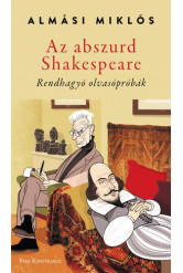 Az abszurd Shakespeare - Rendhagyó olvasópróbák