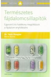 Természetes fájdalomcsillapítók - Egyszerű és hatékony megoldások a fájdalom enyhítésére