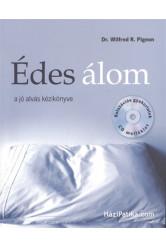 Édes álom /A jó alvás kézikönyve + relaxációs gyakorlatok CD melléklet
