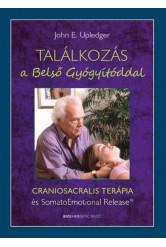 Találkozás a belső gyógyítóddal - Craniosacralis terápia és somatoemotional release