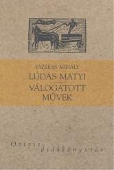 Lúdas Matyi /Válogatott művek