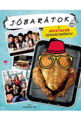 Jóbarátok - A hivatalos szakácskönyv
