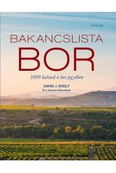 Bakancslista: BOR - 1000 kaland a bor jegyében