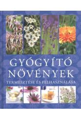 Gyógyító növények /Termesztése és felhasználása