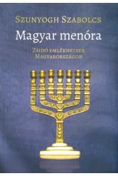 Magyar menóra - Zsidó emlékhelyek Magyarországon
