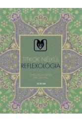 Reflexológia /Titkok nélkül