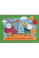 Bogyó és Babóca zenél (új kiadás)