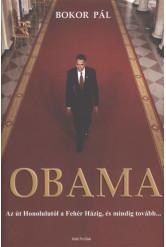 Obama - Az út Honolulutól a Fehér Házig, és mindig tovább...