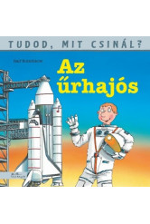 Az űrhajós - Tudod, mit csinál? 7.