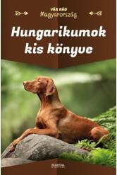 Hungarikumok kis könyve - Vár rád Magyarország