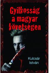 Gyilkosság a magyar követségen