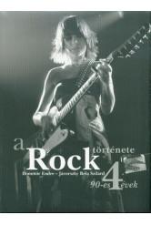 A rock története 4. /90-es évek