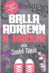 Balla Adrienn 3. /A hacker
