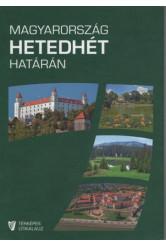 Magyarország hetedhét határán (2. kiadás)