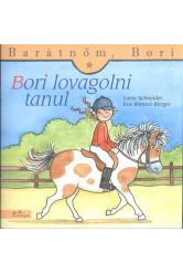 Bori lovagolni tanul - Barátnőm, Bori 11.