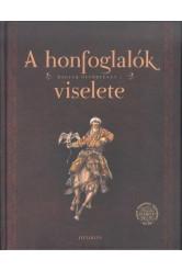 A honfoglalók viselete /Magyar őstörténet 1.