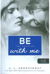 Be with Me - Légy mellettem /Várok rád 2.