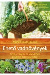 Ehető vadnövények /Füvek, virágok és salátafélék gyűjtése és felhasználása