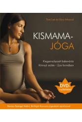 Kismamajóga /Kiegyensúlyozott babavárás + DVD-melléklettel